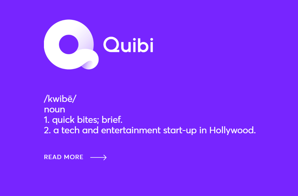 THE RISE OF QUIBI