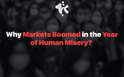 Why Markets Boomed in the Year of Human Misery?